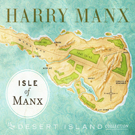 Isle Of Manx - The Desert Island Collection