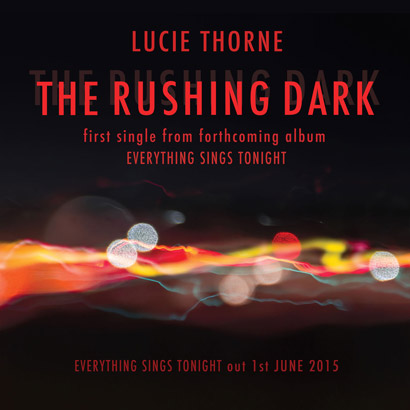 The Rushing Dark (Single)